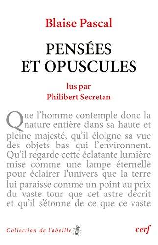 Blaise Pascal : Pensées et opuscules (Collection de L'abeille) par Philibert Secretan