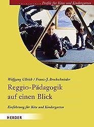 Reggio-Pädagogik auf einen Blick: Einführung für Kita und Kindergarten