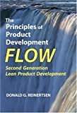 The Principles of Product Development Flow: Second Generation Lean Product Development by Donald G. Reinertsen (2009-12-24)