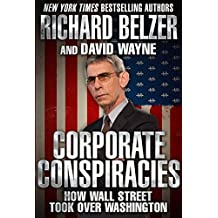 American Corporate Conspiracies: How Big Business Hijacked Our Democracy