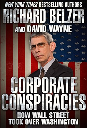american-corporate-conspiracies-how-big-business-hijacked-our-democracy