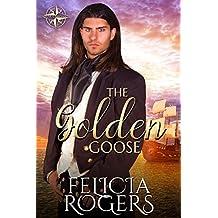 The Golden Goose (Kenelm Chronicles Book 1)