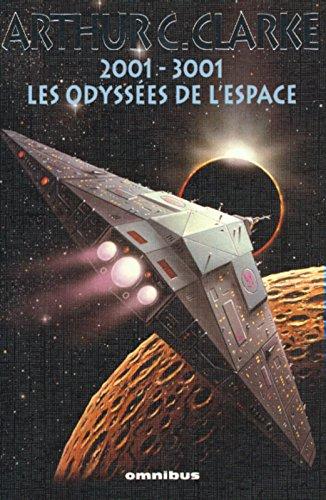 2001-3001, les odysses de l'espace