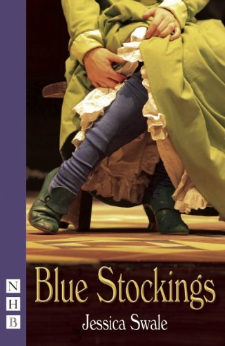 Blue Stockings (NHB Modern Plays) by Jessica Swale (22-Aug-2013) Paperback