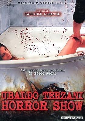 Ubaldo Terzani Horror Show (2010) ( Nelle fauci di Ubaldo Terzani ) ( Born to Raise Hell ) by Giuseppe Soleri