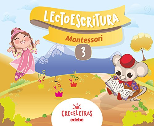 CRECELETRAS LECTOESCRITURA 3 MONTESSORI por Obra Colectiva Edebé