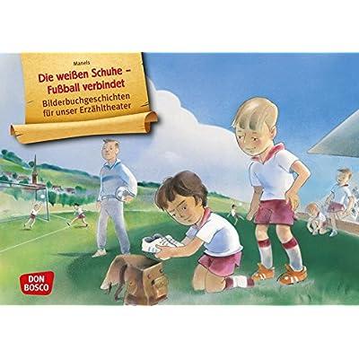 Die weißen Schuhe - Fußball verbindet. Kamishibai Bildkartenset.: Entdecken. Erzählen. Begreifen: Bilderbuchgeschichten.