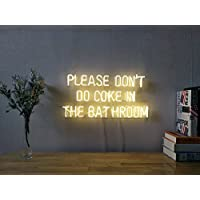 Please Don't Do Coke In The Bathroom Real Glass Neon Sign For Bedroom Garage Bar Man Cave Room Home Decor Personalised Handmade Artwork Visual Art Dimmable Wall Lighting Includes Dimmer