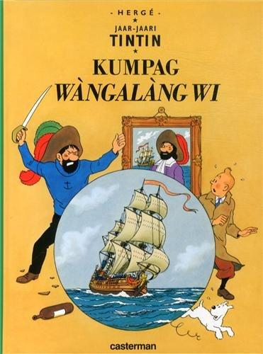 Jaar-Jaari Tintin : Kumpag Wàngalàang Wi (Le secret de la Licorne) : Edition en wolof