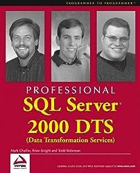 Professional SQL Server 2000 DTS (Data Transformation Services) (Programmer to Programmer)