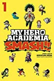 My Hero Academia: Smash!!, Vol. 1 (English Edition)