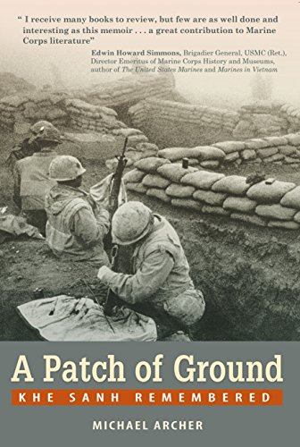 A Patch of Ground: Khe Sanh (English Edition) (Sieg Patch)