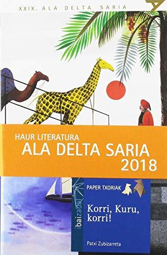 Korri, Kuru, korri! : Premio Euskadi Literatura 2019 categoría Literatura Infantil y Juvenil en Euskera