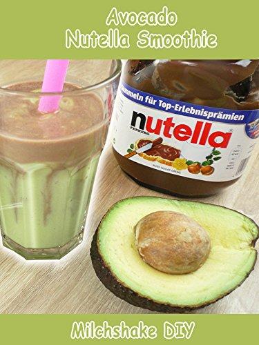 Clip: Avocado Nutella Smoothie - Milchshake DIY
