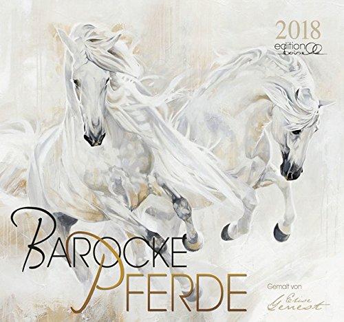 Barocke Pferde 2018: Barocke Pferde gemalt von Elise Genest -