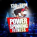 Power Spinning Fitness (130+ BPM)