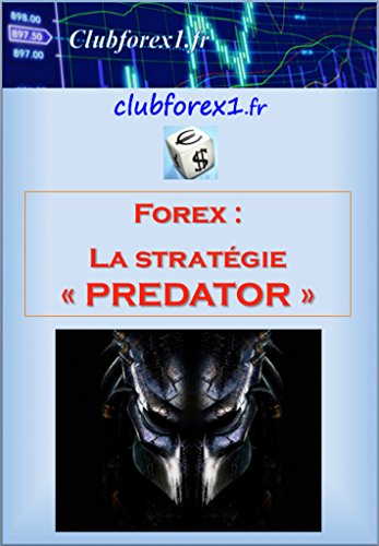 Forex - la stratégie