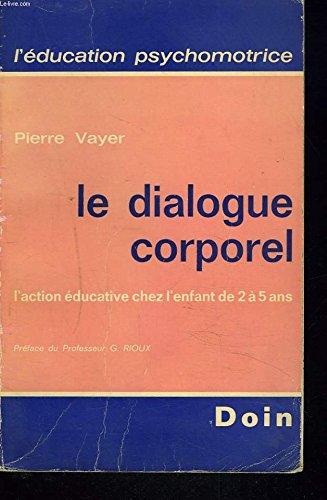 Le Dialogue corporel par Pierre Vayer
