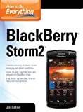 Best Blackberry Applications - How to Do Everything BlackBerry Storm2 Review