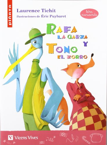Rafa La Garza (letra Manuscrita) (Colección Piñata) - 9788431680800 por Laurence Tichit