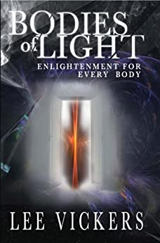 Bodies of Light by [Vickers, Lee ]