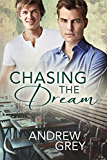 Chasing the Dream (English Edition)