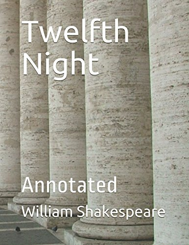 Twelfth Night: Annotated