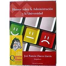 Humor sobre la Administración y la Universidad