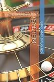 SYSTEM: Storia di un croupier che riusci' a battere la roulette spiegando come.