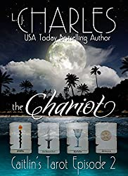 The Chariot: Caitlin's Tarot (Episode 2) (Caitlin's Tarot: The Ola Boutique Mysteries) (English Edition)