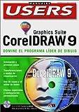 Corel Draw 9 Graphics Suite (PC Users; La Computacion Que Entienden Todos)