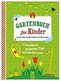Gartenbuch für Kinder: 24 tolle Ideen für Beet, Balkon und Blumentopf