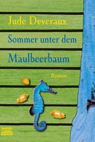 Buchseite und Rezensionen zu 'Sommer unter dem Maulbeerbaum' von Jude Deveraux
