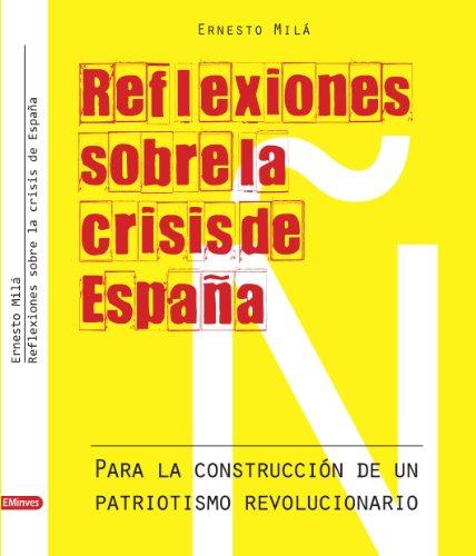 Reflexiones sobre la crisis de España (Spanish Edition)
