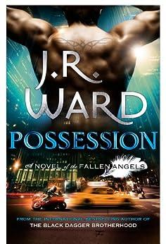 Possession: Number 5 in series (Fallen Angels) von [Ward, J. R.]