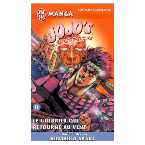 Jojo's bizarre adventure, tome 11 : Le guerrier qui retourne au vent