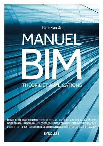 Manuel BIM: Théorie et applications.