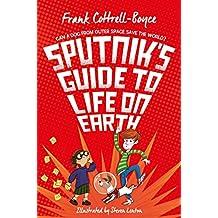 Sputnik's Guide to Life on Earth: Tom Fletcher Book Club Selection (English Edition)