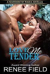Love Me Tender (A Warriors of Maida Novella Book 2) (English Edition)