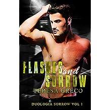 Flashes and Sorrow (Duologia Sorrow Vol. 1)