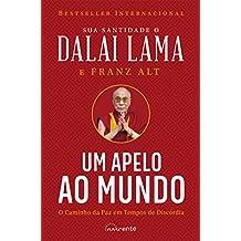 Um Apelo ao Mundo: O Caminho da Paz em Tempos de Discórdia (Nascente) (Portuguese Edition)