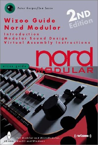 Wizoo Guide Nord Modular: Introduction, Modular Sound Design, Virtual Assembly, Instructions (Wizoo Guides) Gm-stereo