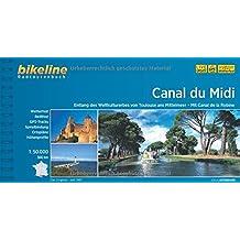 Canal du Midi: Entlang des Weltkulturerbes von Toulouse ans Mittelmeer, 1:50.000, 250 km. GPS-Tracks-Download, wetterfest/reißfest (Bikeline Radtourenbücher)