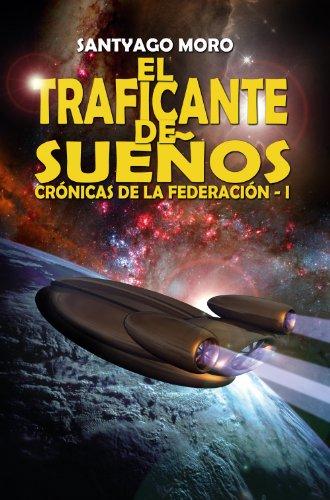 El traficante de sueños por Santyago Moro