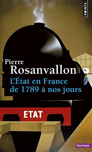 L'Etat en France : de 1789 à nos jours par Pierre Rosanvallon