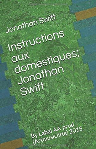 Instructions aux domestiques; Jonathan Swift
