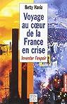 Voyage au coeur de la France en crise. Inventer l'espoir par Hania