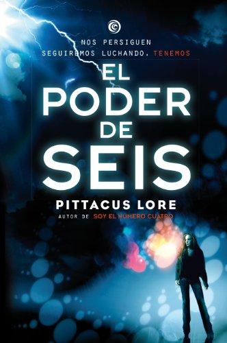 Legados De Lorien 2 El Poder De Seis Ficción Ya Spanish Edition