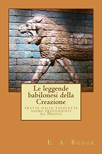 Le leggende babilonesi della Creazione (translated) - Amazon Libri