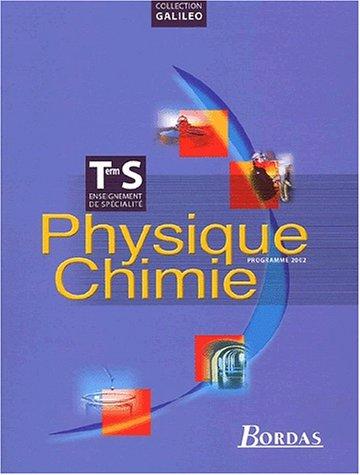 Physique Chimie Terminale S. Enseignement de spécialité, programme 2002
